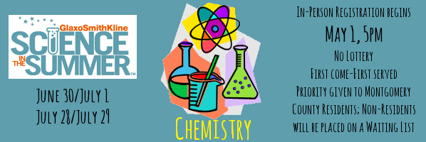 Science in the Summer: Chemistry - PREREGISTER (We're FULL)