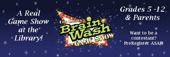 Brain Wash Game Show - August 12, 6:00pm - PREREGISTER