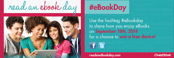 Read an eBook Day - Sept. 18 - Hourly Prizes - Tablets and eReaders
