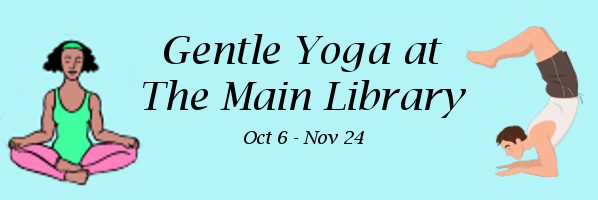 Gentle Yoga at The Main Library