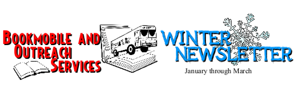 Winter 2015 Bookmobile Newsletter
