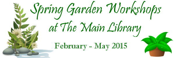 Spring Garden Workshop in The Main Library