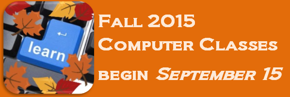 Registration Ongoing at Main Library for Fall 2015 Term of Computer Classes