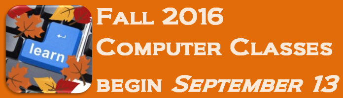 Registration Ongoing at Main Library for Fall 2016 Term of Computer Classes