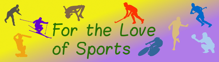 For the Love of Sports - Tues, July 5 @ 2:30 - PREREGISTER