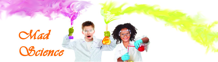 Mad Science Classes ,  Wed, Aug 3 & Fri, Aug 12 @ 10:30 & 11:45am - PREREGISTER
