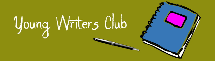 Young Writers Club -Tuesdays, December 6, 13, 20 @ 6:15 - PREREGISTER