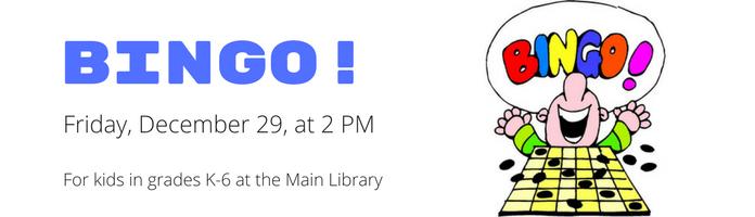 Bingo! at the Main Library