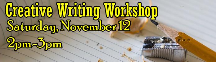 Creative Writing Workshop at Main Library