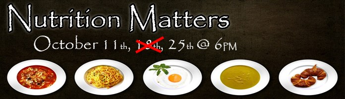 Nutrition Matters Presentations at Main Library