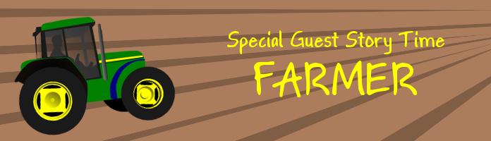 Special Guest Story Time: Farmer - Thursday, Nov 10