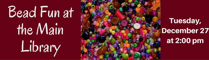 Bead Fun at the Main Library