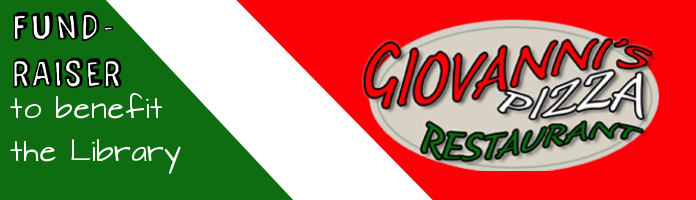 Fundraiser for the Library - Thursday, December 8, 12-8pm @ Giovanni's Pizza & Restaurant, Royersford