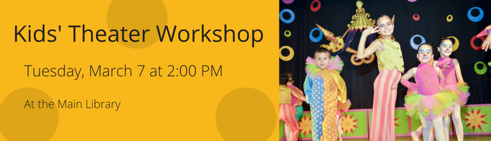 Theater Workshop at the Main Library