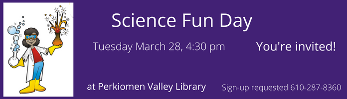 Science Fun Day at Perkiomen Valley Library