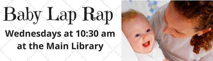 Baby Lap Rap at the Main Library