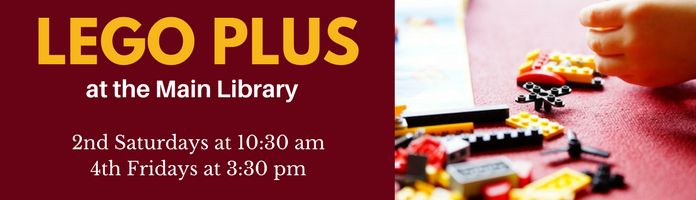 LEGO + at the Main Library