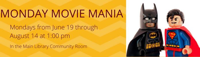 Monday Movie Mania at the Main Library