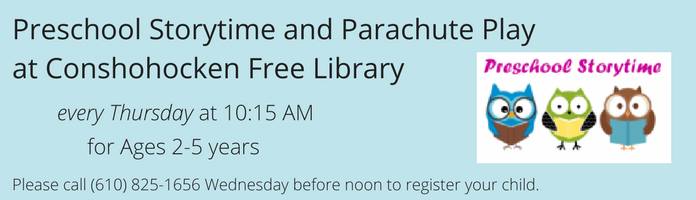 Preschool Story Time and Parachute Play at Conshohocken Free Library