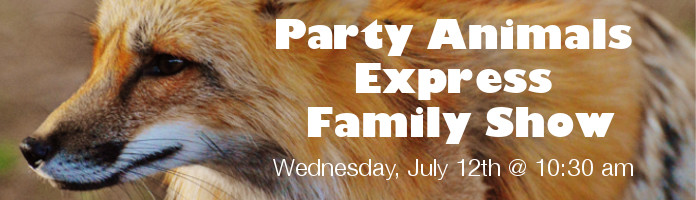 Party Animals Express - Wednesday, July 12 @ 10:30 am