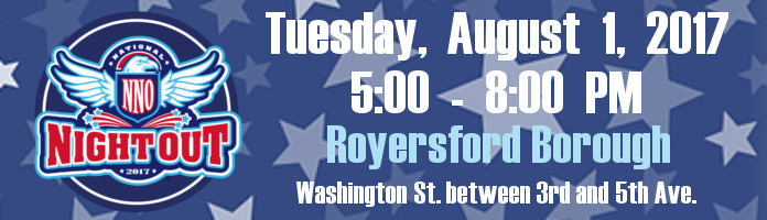 Royersford's National Night Out - Tuesday, August 1st @ 5:00-8:00 pm