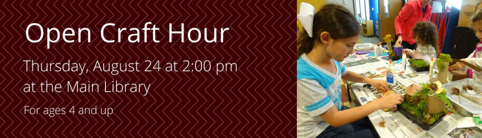 Open Craft Hour at the Main Library