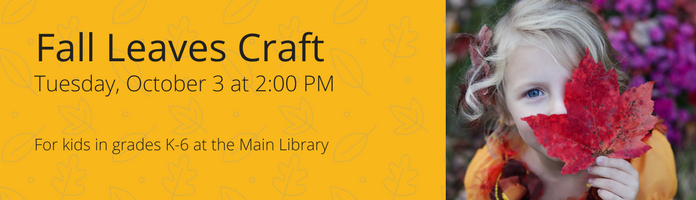 Fall Leaves Craft at the Main Library