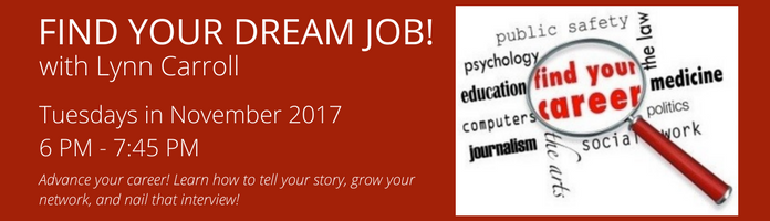 Find your Dream Job with Lynn Carroll at the Main Library