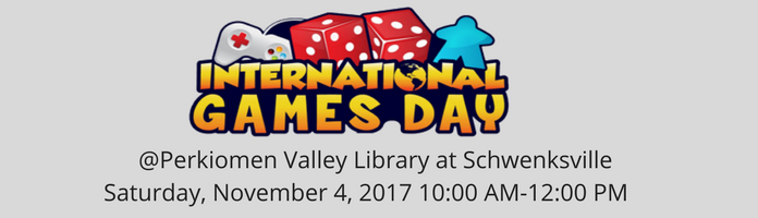International Games Day at PVL Schwenksville