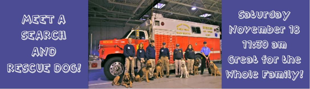 MEET A SEARCH AND RESCUE DOG! at Conshohocken Free Library