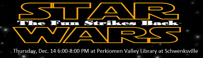 Star Wars The Fun Strikes Back at PVL Schwenksville