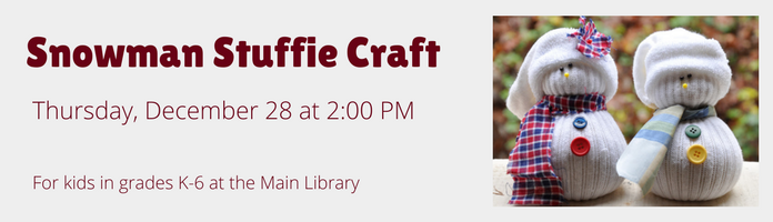 Snowman Stuffie Craft at the Main Library