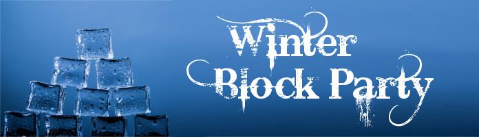 Block Party: Winter Wonderland - Monday, February 26 @ 2:00 pm - PREREGISTER