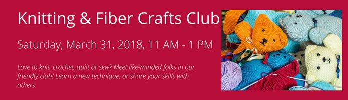 Knitting & Fiber Crafts Club at the Main Library