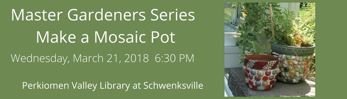 Master Gardeners Series at PVL Schwenksville