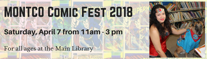 MONTCO Comic Fest 2018 at the Main Library