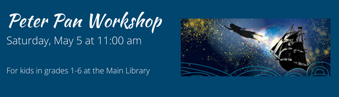 Peter Pan Workshop at the Main Library