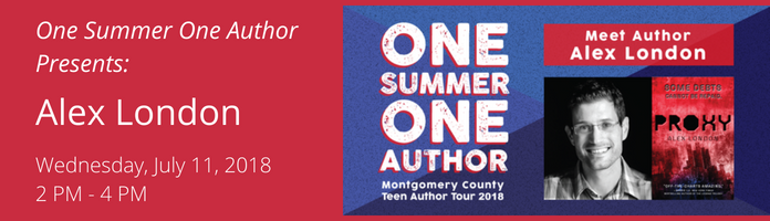 One Summer One Author Presents: Alex London at the Main Library