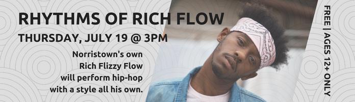Rhythms of Rich Flow, July 19 at 3 PM