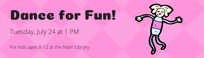 Dance For Fun! at the Main Library