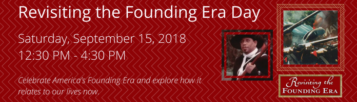 Revisiting the Founding Era Day at the Main Library