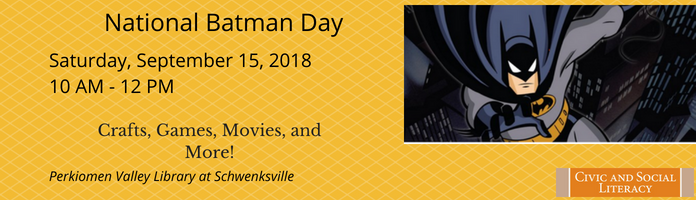 National Batman Day at PVL Schwenksville