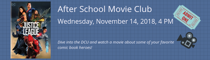 After School Movie Club at the Main Library
