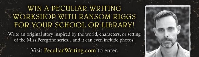 Teen Writing Contest with Ransom Riggs!