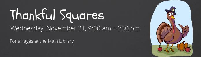 Thankful Squares at the Main Library