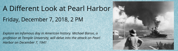 A Different Look at Pearl Harbor at the Main Library
