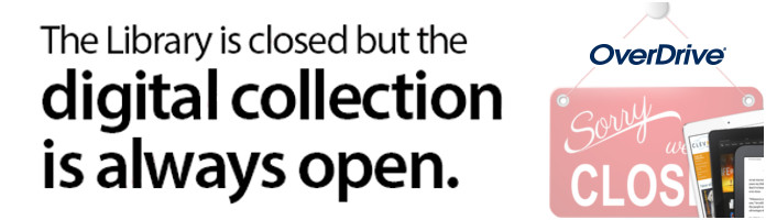 Read e-books while we're closed! Click here to learn how!