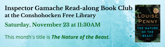 Insp. Gamache Read-along Book Club at the Conshohocken Free Library