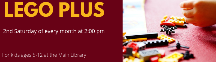 LEGO + at the Main Library--CANCELLED UNTIL APRIL 11
