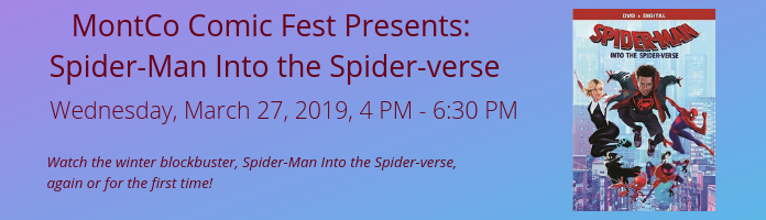 Spider-Man Into the Spider-verse at the Main Library